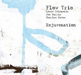 Album Rejuvenation by Flow Trio