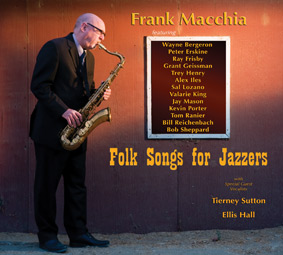 Frank Macchia: Folk Songs for Jazzers