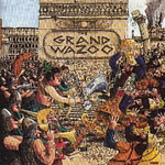 "Read ""The Grand Wazoo"" reviewed by Eric Pettine"