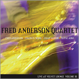 Fred Anderson Quartet: Live at the Velvet Lounge Volume III