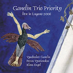 Album Live in Lugano 2006 by Ganelin Trio