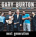 Gary Burton: Next Generation