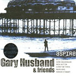 Gary Husband and Friends: Aspire