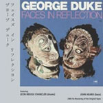 George Duke: Faces in Reflection