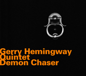 Demon Chaser by Gerry Hemingway