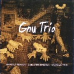 "Read ""Gnu Trio"" reviewed by Matt Marshall"