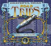 Grateful Dead: Road Trips Volume 2, Number 3