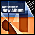 New Album by Gypsy Schaeffer