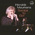Hendrik Meurkens: Samba To Go!