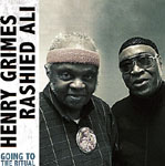 Henry Grimes / Rashied Ali: Going To The Ritual