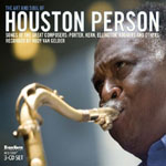 "Read ""The Art and Soul of Houston Person"" reviewed by"