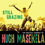 "Read ""Still Grazing: The Musical Journey of Hugh Masekela"" reviewed by Eric J. Iannelli"