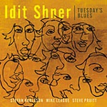 Idit Shner: Tuesday's Blues