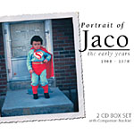 Jaco Pastorius: Jaco Pastorius: Portrait of Jaco - The Early Years 1968-1978