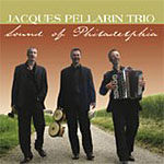Jacques Pellarin Trio: Sound of Philadelphia