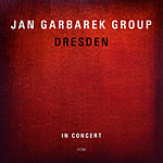 Jan Garbarek Group: Dresden