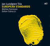 "Read ""European Standards"" reviewed by John Kelman"