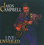 Jason Campbell: Live & Unveiled