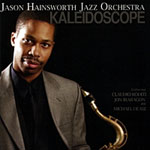 Jason Hainsworth Jazz Orchestra: Kaleidoscope