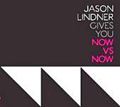 Jason Lindner: Now Vs. Now