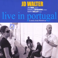 JD Walter: JD Walter: Live in Portugal