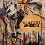 Vanassextet Amérikois