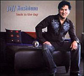 Album Back In the Day by Jeff Kashiwa