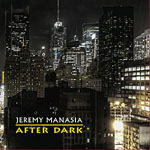 Jeremy Manasia: After Dark