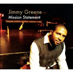 Jimmy Greene: Mission Statement