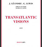 "Read ""Transatlantic Visions"" reviewed by John Sharpe"