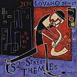 Album 52nd Street Themes by Joe Lovano