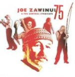 Joe Zawinul & The Zawinul Syndicate: 75
