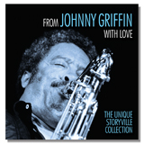 Johnny Griffin: Johnny Griffin: From Johnny Griffin With Love