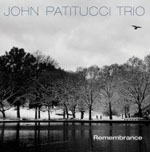 John Patitucci Trio: Remembrance