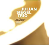 Julian Siegel Trio: Live At The Vortex