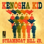 Kenosha Kid: Steamboat Bill, Jr