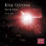 King Crimson: KCCC #39: Live in Milan June 20, 2003