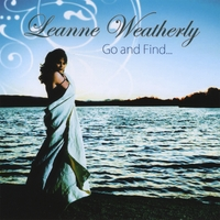 Album Go and Find... by Leanne Weatherly