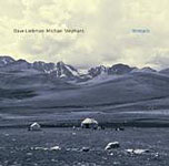 Dave Liebman / Michael Stephans: Nomads