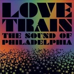 Various Artists: Various Artists: Love Train - The Sound Of Philadelphia