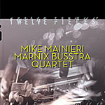 Mike Mainieri / Marnix Busstra Quartet
