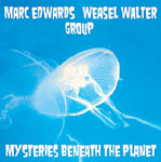 Album Mysteries Beneath The Planet by Marc Edwards