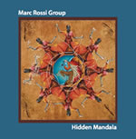 Marc Rossi Group: Hidden Mandala