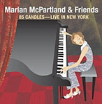 Album 85 Candles: Live in New York by Marian McPartland