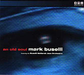 Mark Buselli: An Old Soul