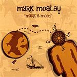 Mark Mosley: Mark's Mood
