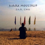 Mark Moultrup: Dar Cho