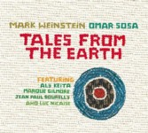 Mark Weinstein/Omar Sosa: Tales From The Earth