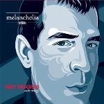 Matt Cricscuolo: Melancholia