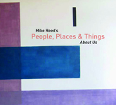 Mike Reed's People, Places & Things: About Us